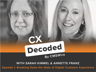 CX Decoded Podcast: Breaking Down the State of Digital Customer Experience